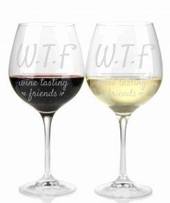 """Weinglas Gravur mit """"W.T.F  Wine tasting friends"""""""