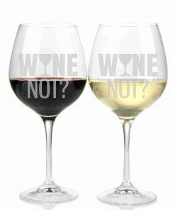 """Weinglas Gravur mit """"Wine Not?"""""""