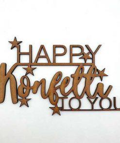 3d Schriftzug happy konfetti to you