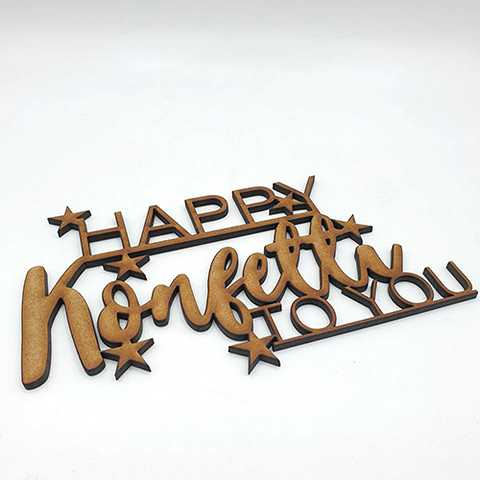 3d Schriftzug happy konfetti to you