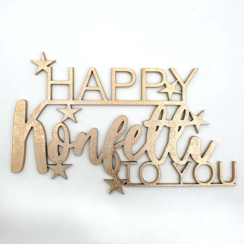 3d Schriftzug happy konfetti to you gold