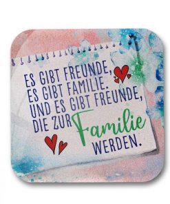"""Riesen Magnet aus Glas """"Es gibt Freunde und es gibt Familie. Und es gibt Freunde, die zur Familie werden."""""""