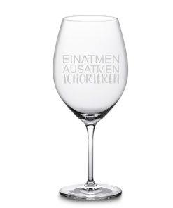 """Weinglas """"Einatmen Ausatmen Ignorieren"""""""