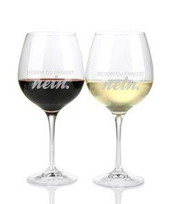 """Weinglas """"Bevor du fragst nein"""""""