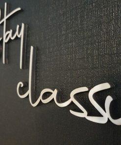 3D Stay classy