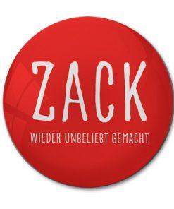 """Magnet """"ZACK - wieder unbeliebt gemacht."""""""