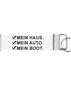 """Schlüsselanhänger Biothane® """"Mein Haus. Mein Auto. Mein Boot."""""""