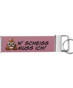 """Schlüsselanhänger Biothane® """"n' Scheiß muss ich!"""""""